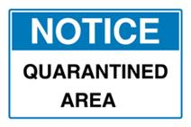 Notice - Quarantined Area