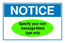 Notice Sign - specify your own message