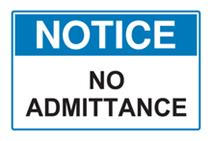 Notice - No Admittance