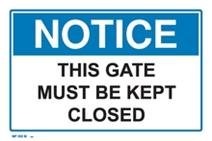 Notice - This Gate Must Be Kept Closed