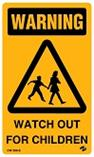 Warning - Watch out for Children