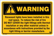 Warning - Recessed Light fitted