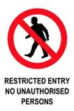 Restricted Entry No Unauthorised Persons