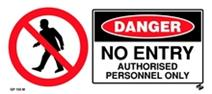 Danger - No Entry Authorised Personnel Only