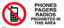 Phones Pagers Radios Prohibited in this Area