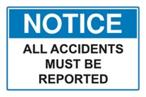 Notice - All Accidents must be reported