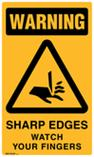 Warning - Sharp Edges Watch Your Fingers