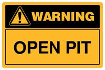 Warning - Open Pit