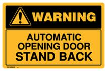 Warning - Automatic Opening Door Stand Back