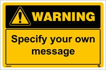 Warning Sign - design it yourself