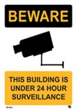 Beware - This Building is Under 24 Hour Survelliance