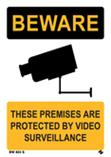 Beware - These Premises are Protected by Video Surv...